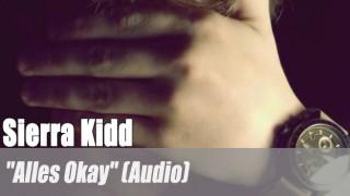 """Sierra Kidd: """"Alles Okay"""" (Audio)"""