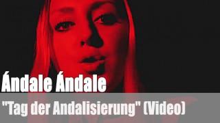 "Ándale Ándale: ""Tag der Andalisierung"" (Video)"