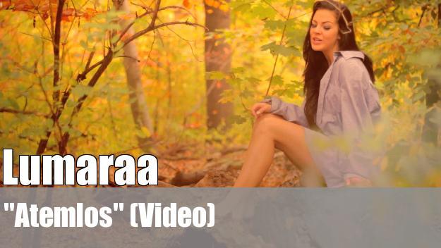 Lumaraa - Atemlos (Video)
