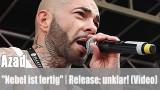 "Azad: ""Nebel ist fertig"" (Video)"