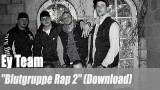 "Ey Team: ""Blutgruppe Rap 2"" (Download)"