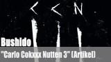 """Bushido: """"Carlo Cokxxx Nutten 3"""" (Artikel)"""