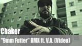 "Chaker: ""9mm Futter"" RMX ft. V.A. (Video)"