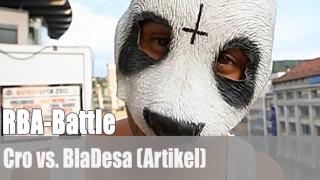 RBA-Battle: Cro vs. BlaDesa (Artikel)
