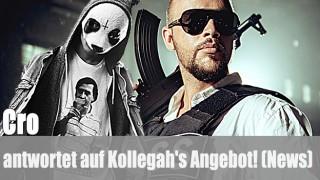 Cro: antwortet auf Kollegah's Angebot! (News)