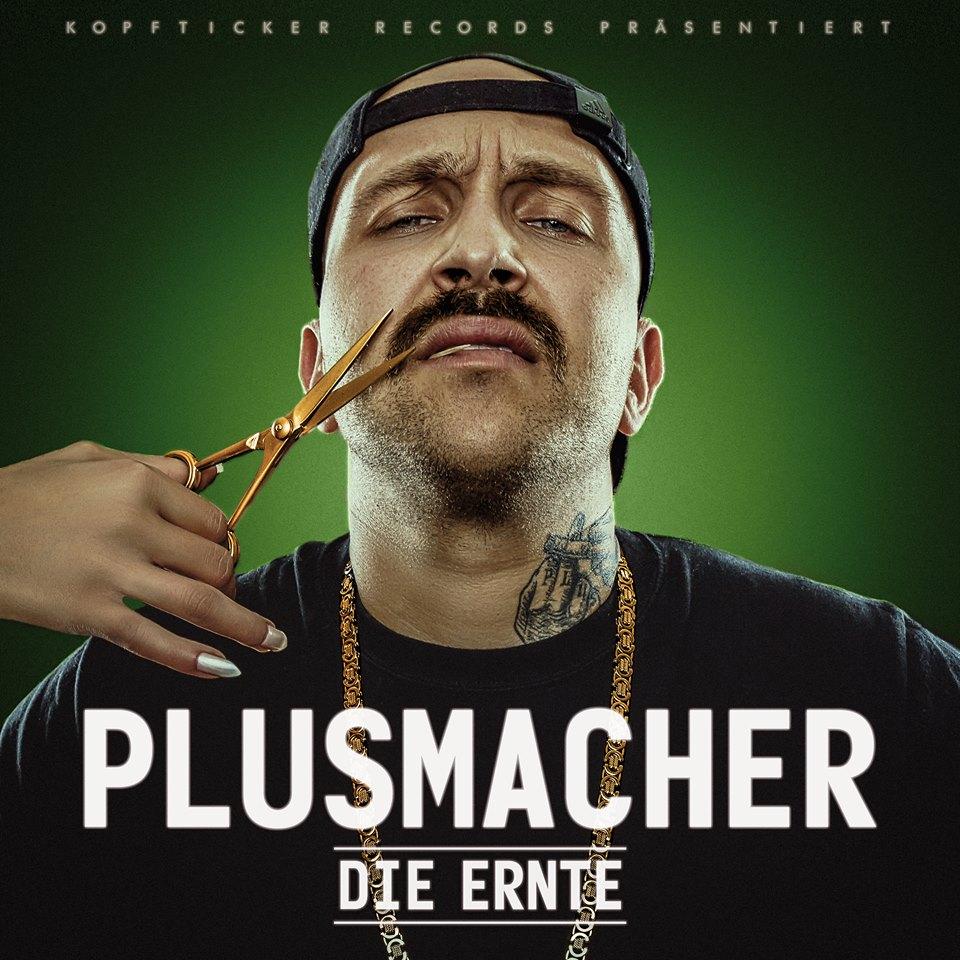 Plusmacher - Die Ernte (Cover)