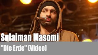 "Sulaiman Masomi: ""Die Erde"" (Video)"