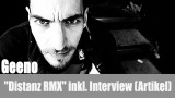 "Geeno: ""Distanz RMX"" inkl. Interview (Artikel)"