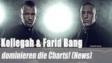 Kollegah & Farid Bang: dominieren die Charts! (News)