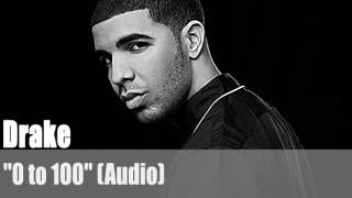 """Drake: """"0 to 100"""" (Audio)"""
