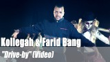"Kollegah & Farid Bang: ""Drive-by"" (Video)"