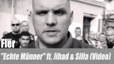 """Fler: """"Echte Männer"""" ft. Jihad & Silla (Video)"""