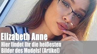 Die heißesten Bilder von Elizabeth Anne! (Artikel)