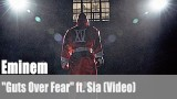 """Eminem: """"Guts Over Fear"""" ft. Sia (Video)"""