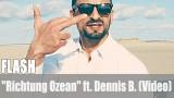 """FLA$H: """"Richtung Ozean"""" ft. Dennis B. (Video)"""