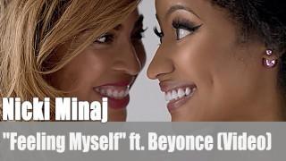 "Nicki Minaj: ""Feeling Myself"" ft. Beyonce (Video)"