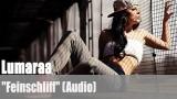 """Lumaraa: """"Feinschliff"""" (Audio)"""