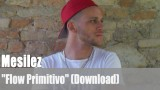 "Mesilez: ""Flow Primitivo"" (Download)"