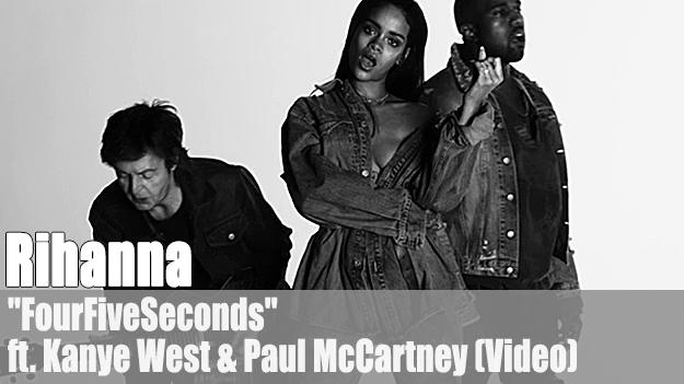 Rihanna - FourFiveSeconds ft. Kanye West & Paul McCartney (Video)