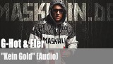"G-Hot & Fler: ""Kein Gold"" (Audio)"