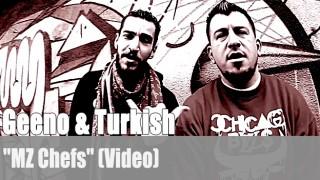 """Geeno & Turkish: """"MZ Chefs"""" (Video)"""
