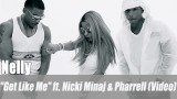 "Nelly: ""Get Like Me"" ft. Nicki Minaj & Pharrell (Video)"
