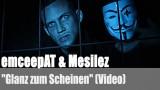 """emceepAT & Mesilez: """"Glanz zum Scheinen"""" (Videopremiere)"""