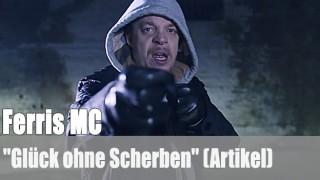 """Ferris MC: """"Glück ohne Scherben"""" (Artikel)"""