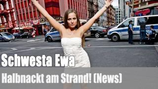 Schwesta Ewa: Halbnackt am Strand! (News)
