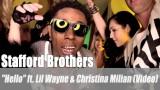"Stafford Brothers: ""Hello"" ft. Lil Wayne & Christina Milian (Video)"