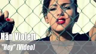 "Hän Violett: ""Hey""   Flow zum Gesang (Video)"