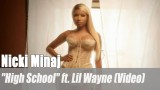 "Nicki Minaj: ""High School"" ft. Lil Wayne (Video)"