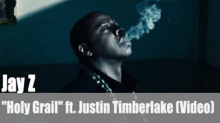 "Jay Z: ""Holy Grail"" ft. Justin Timberlake (Video)"