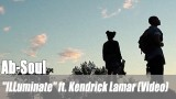 "Ab-Soul: ""ILLuminate"" ft. Kendrick Lamar (Video)"
