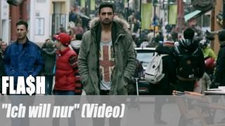 """FLA$H: """"Ich will nur"""" (Video)"""
