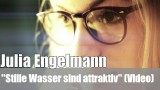 "Julia Engelmann: ""Stille Wasser sind attraktiv"" (Video)"