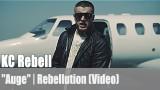 "KC Rebell: ""Auge"" | Rebellution (Video)"