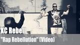 "KC Rebell: ""Rap Rebellution"" (Video)"