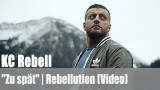 "KC Rebell: ""Zu spät"" ft. Juh-Dee 