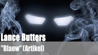"""Lance Butters: """"Blaow"""" (Artikel)"""
