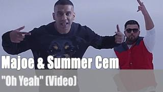 """Majoe & Summer Cem: """"Oh Yeah"""" (Video)"""