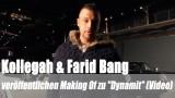 """Kollegah & Farid Bang: veröffentlichen Making Of zu """"Dynamit"""" (Video)"""