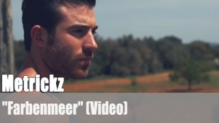 "Metrickz: ""Farbenmeer"" 