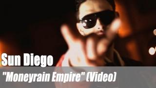 "Sun Diego: ""Moneyrain Empire"" (Video)"