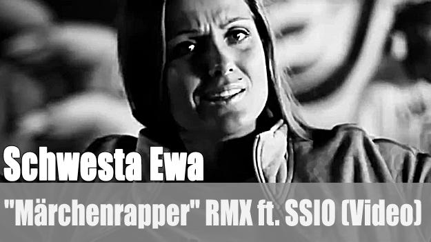 Schwesta Ewa - Märchenrapper RMX ft. SSIO