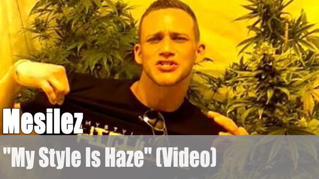 Mesilez - My Style Is Haze