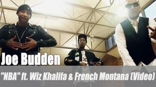 "Joe Budden: ""NBA"" ft. Wiz Khalifa & French Montana (Video)"