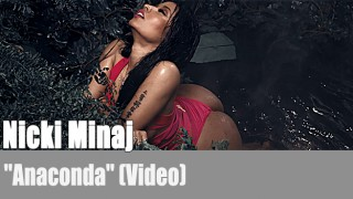 "Nicki Minaj: ""Anaconda"" (Video)"