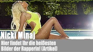 Die heißesten Bilder von Nicki Minaj! (Artikel)