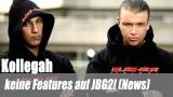 Kollegah: keine Features auf JBG2! (News)